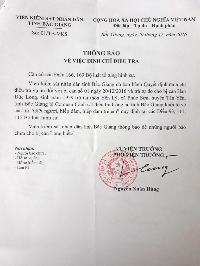 Ngày 20/12/2016 Viện kiểm sát tỉnh Bắc Giang có Thông báo cho luật sư về việc đình chỉ điều tra đối với ông Hàn Đức Long.